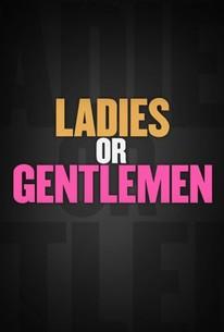 Ladies or Gentlemen