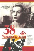 '38 ('38 Home to the Realm) (38 - Vienna Before the Fall)