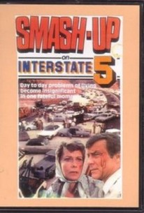 Smash-Up on Interstate 5