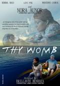 Sinapupunan (Thy Womb)