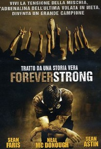 essay on forever strong the movie Forever strong a talented-but-troubled rugby player must play against the team his father coaches at the national championship.