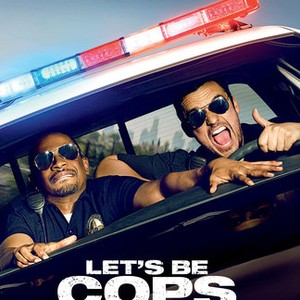 Let's Be Cops (2014) - Rotten Tomatoes