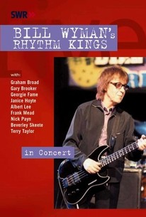 Bill Wyman's Rhythm Kings: In Concert