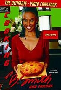 Cooking with B. Smith and Friends - Desserts