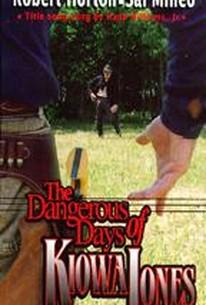 Dangerous Days of Kiowa Jones