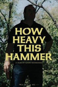 How Heavy This Hammer