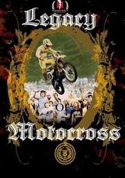 Legacy of Motocross