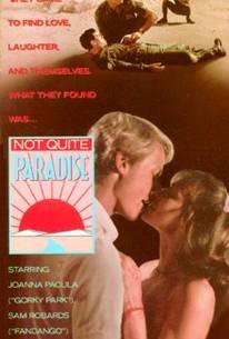 Not Quite Paradise