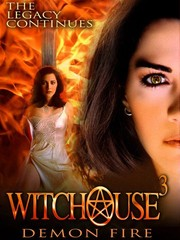Witchouse 3: Demon Fire