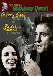 Johnny Cash and Roscoe Holcombe: Rainbow Quest