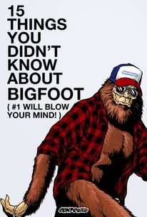 15 Things You Didn't Know About Bigfoot (Number 1 Will Blow Your Mind!)