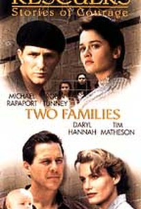 Rescuers: Stories of Courage---Two Families