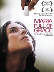 Maria Full of Grace (2004)