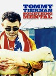 Tommy Teirnan: Something Mental