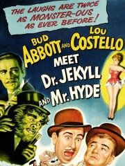 Abbott and Costello Meet Dr. Jekyll and Mr. Hyde