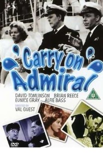 Carry on Admiral (The Ship Was Loaded)