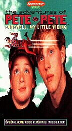 Adventures of Pete & Pete, The - Farewell My Little Viking