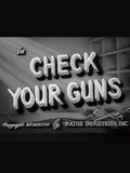 Check Your Guns