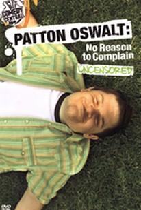 Patton Oswalt - No Reason to Complain Uncensored