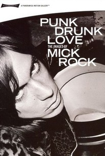 Punk Drunk Love: The Images of Mick Rock