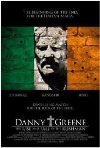 Danny Greene: The Rise And Fall Of The Irishman