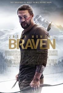 Braven (2018) - Rotten Tomatoes