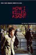 How I Killed a Saint