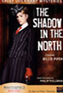 Sally Lockhart Mysteries - Shadow in the North