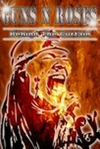 Guns N' Roses: Behind the Curtain