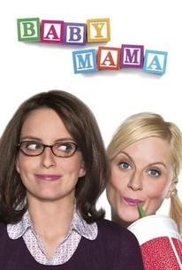 Baby Mama (2008) - Rotten Tomatoes