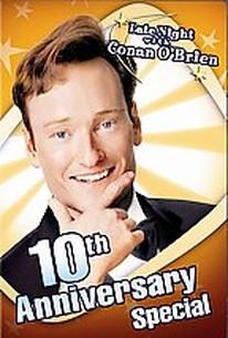 Late Night With Conan O'Brien - 10th Anniversary Special