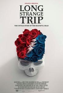 Long Strange Trip: The Untold Story of The Grateful Dead