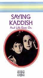 Saying Kaddish: And Life Goes On