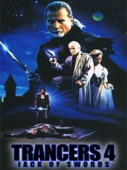 Trancers 4: Jack of Swords (Trancers 4: Journeys Through the Darkzone)