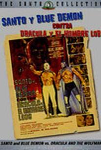 Santo y Blue Demon vs Drácula y el Hombre Lobo (Santo & Blue Demon vs. Dracula & the Wolfman)