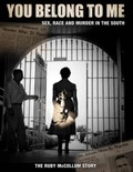 You Belong To Me: Sex, Race, and Murder in The South