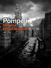 Pompeii Live From The British Museum (Live Via Satellite)