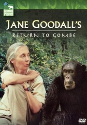 Jane Goodall's Return to Gombe