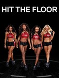 Hit the Floor: Season 3