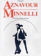 Aznavour & Minnelli - Live at Palais Des Congres Des Paris