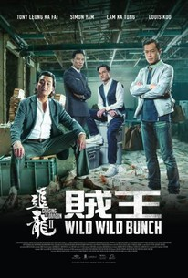 Chasing the Dragon 2: Wild Wild Bunch (2019) - Rotten Tomatoes