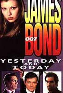 James Bond 007 - Yesterday and Today