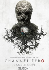 Channel Zero: Candle Cove: Candle Cove