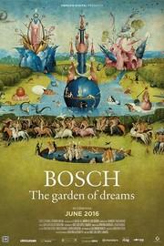 Bosch: The Garden of Dreams (El Bosco, el jardin de los suenos)