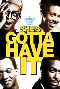 4f93e3261dc204 She s Gotta Have It (1986) - Rotten Tomatoes