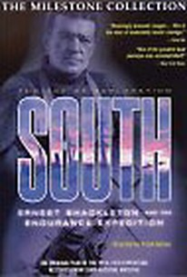South (In the Grip of Polar Ice) (Southward on the Queste) (Shackleton's Expedition to the Antarctic