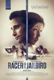 Racer and the Jailbird (Le Fidèle)