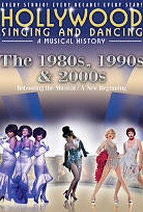 Hollywood Singing and Dancing: A Musical History - The 1980s, 1990s & 2000s