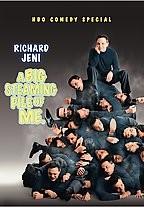 Richard Jeni: A Big Steaming Pile of Me