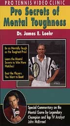 Pro Tennis Video Clinic: Pro Secrets of Mental Toughness